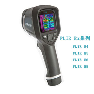 FLIR E4,FLIR E5,FLIR E6,FLIR E8_FLIR Ex系列红外热像仪