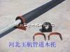 南宁销售 水管木托 产品型号